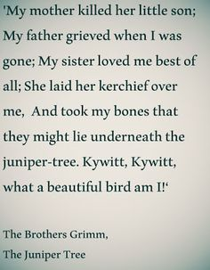 The Brothers Grimm #quote from The Juniper Tree #fairytale