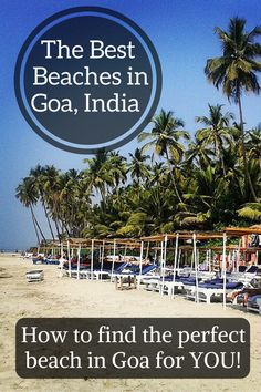 I'm often asked which are the best beaches in Goa. To be honest, it's an impossible question to answer because each beach in Goa has a different vibe and attracts a different kind of traveller, so it's more a case of finding the best beach in Goa that is perfect for YOU... But to help you I've listed the best of Goa's beaches into categories like best for nightlife, best for quiet, best for luxury, best for backpackers etc...