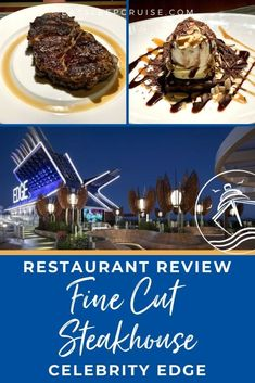 Celebrity Edge Fine Cut Steakhouse Review (2021) | Dive into our Celebrity Edge Fine Cut Steakhouse restaurant review to help you decide whether you should dine at this specialty restaurant. This steakhouse offers an outstanding menu of upscale cruise food for your next Celebrity Cruises cruise vacation.