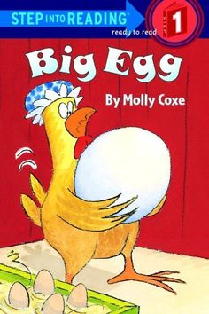 Big Egg (Step-Into-Reading, Step 1) by Molly Coxe, http://www.amazon.com/dp/0679881263/ref=cm_sw_r_pi_dp_e44Srb1S8CJQH