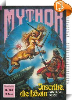 Mythor 104: Inscribe, die Löwin    :  Mythor, der Sohn des Kometen, begann seinen Kampf gegen die Mächte des Dunkels und des Bösen in Gorgan, der nördlichen Hälfte der Welt. Dann, nach einer relativ kurzen Zeit des Wirkens, in der er dennoch Großes vollbrachte, wurde der junge Held nach Vanga verschlagen, der von den Frauen beherrschten Südhälfte der Lichtwelt. Und obwohl in Vanga ein Mann nichts gilt, verstand Mythor es nichtsdestoweniger, sich bei den Amazonen Achtung zu verschaffen ...
