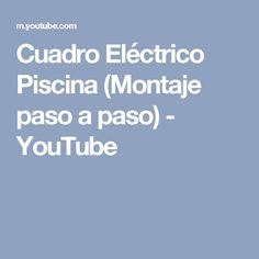 Cuadro Eléctrico Piscina (Montaje paso a paso) - YouTube