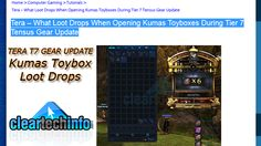 Tera Tensus Update – Kumas Toyboxes Opening Guide, See The Loot Drops