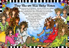 They Who are Wild Wacky Women – Gifty Art – Suzy Toronto: Gifts for Women Soul Sister Quotes, Bff Quotes, Daughter Quotes, Friend Quotes, Wacky Quotes, Sister Survival Kit, I Wish You Enough, Black Women Quotes, Crafts For Girls