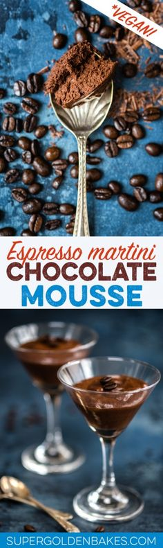 This vegan espresso martini chocolate mousse is quick, easy, delicious and ultra rich. A sophisticated dessert for grown ups only!