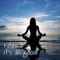 Relax ... it's all good. #patienceproject
