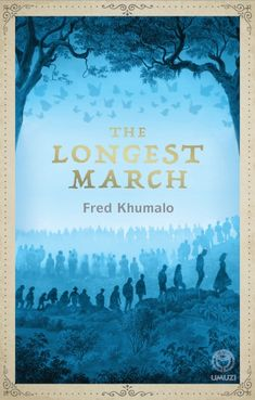 The Longest March by Khumalo, Fred