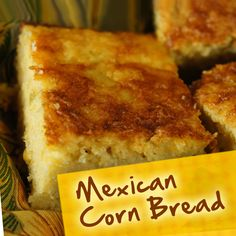 Hispanic Diabetes Recipes: Mexican Corn Bread