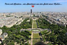 Paris mit Kindern - ein Abenteuer aus der Sicht einer Mutter Teil 1