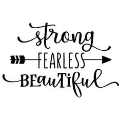 Silhouette Design Store: strong fearless beautiful phrase