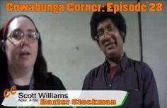 Cowabunga Corner episode 28: Interview with Scott Williams the voice of Baxter Stockman from the 4Kids TMNT series.  http://www.cowabungacorner.com/content/cowabunga-corner-28