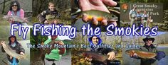 Bryson City Fly Shop and Fly Fishing Guide Service, Smoky Mountain Trout Fishing, Best Fishing Guides and Rates, 2020 Fly Fishing Outfitter of the Year Trout Fishing, Fly Fishing, Fishing Trips, Blue Ridge Mountains, Great Smoky Mountains, Fountain Park, Smoky Mtns, Bryson City, Gatlinburg Tennessee