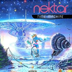 Time Machine, an Album by Nektar. Released June 18, 2013. Genres: Progressive Rock.