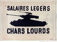 [Mai 1968]. Salaires légers chars lourds, Atelier des Beaux arts : [affiche] / [non identifié]