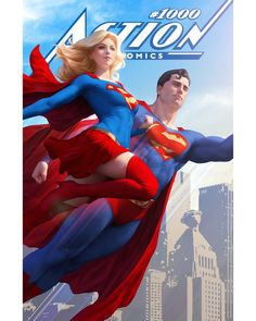 #ActionComics #1000 by Stanley Artgerm #Superman #Supergirl