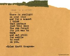 Typewriter Series #396 by Tyler Knott Gregson