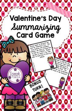 Speech Time Fun:  Valentine's Day Summarizing Card Game!