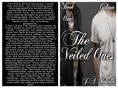 The Veiled Ones. Book 1. Gideon. My current work in progress.