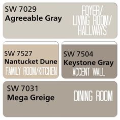 Decided on colors for the downstairs! Sherwin Williams Agreeable Gray, Nantucket Dune, Keystone Gray, Mega Greige