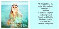 """Meghan Trainor's featured songwriting cut, """"In The Sun"""" has been released by the artist AYA in Denmark by EMI Records"""