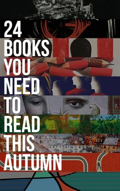 24 Brilliant Books You Must Read This Autumn