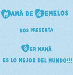 Mamá d Gemelos: Nueva Sección de Mami Pañales: SER MAMÁ ES LO MEJO...