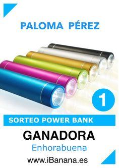 Sorteo iBanana GANADORA SORTEO POWER BANK CON LINTERNA INCORPORADA PALOMA PÉREZ ENHORABUENA www.iBanana.es