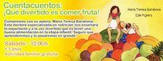 Que divertido es comer fruta! Este sábado a las 12:00 en Liberespacio #cuentacuentos