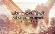 Especially when she wont text you or call you and you fell like dying alone because you dont have a BFF♥ I miss you Emilyy!! <3