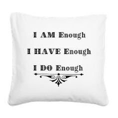 new I am Enough Abundance Quote Square Canvas Pillows from #cafepress see on 200+ products!