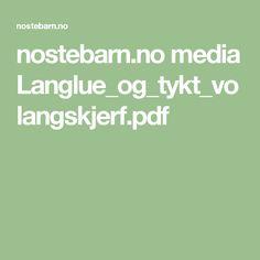 nostebarn.no media Langlue_og_tykt_volangskjerf.pdf