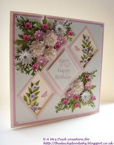 The Ducks Doodahs (Tales from a happy crafter): Flowers and Rosy Cheeks. 70th Birthday Card, Happy Birthday Cards, Birthday Cards For Women, Step Cards, Beautiful Handmade Cards, Mothers Day Cards, Creative Cards, Flower Cards, Greeting Cards Handmade