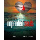 Imprinted Souls (The Imprinted Soul Series) (Kindle Edition)By Daniele Lanzarotta