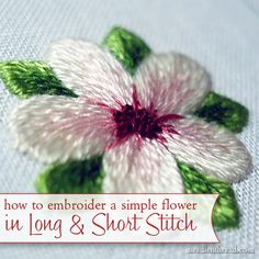 Learn how to embroider a simple flower in long & short stitch shading, using regular DMC stranded embroidery floss. Click through for a complete step-by-step tutorial!