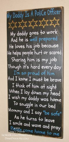 Police Officer Sign, Police Officer Gift, Distressed Wall Decor, Custom Wood Sign, Thin Blue Line Decor - My Daddy Is A Police Officer on Etsy Cop Wife, Police Officer Wife, Police Wife Life, Police Family, Police Gear, My Cop, Just In Case, Just For You, Police Gifts