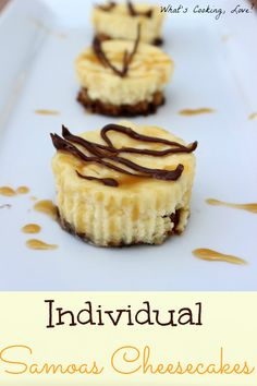 Individual Samoas Cheesecakes.  Individual sized cheesecakes with Samoas on the bottom and caramel sauce and milk chocolate drizzled on top.  #cheesecake #individual #Samoas