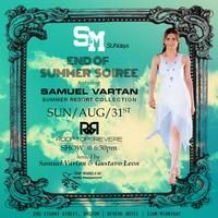 """S&M Sundays End of Summer Soiree  Send off summer at the Rooftop @ Revere's weekly Sunday party, """"S&M Sundays."""" This Sunday, August 31 will mark the final summer soiree featuring a Samuel Vartan Collections fashion show. The party starts at 11 a.m. and the fashion show begins at 6:30 p.m."""