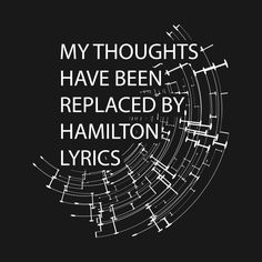 My thoughts have been replaced by Hamilton lyrics Art Design T-Shirt my-thoughts-have-been-replaced-by-hamilton-lyrics-art-design, alexander-hamilton, lin-manuel-miranda, aaron-burr, hamiltrash, leslie-odom-jr, hamilton-musical, revolutionary-war, hamilton-the-musical, hamilton-music-stand, 1776, dear-theodosia, musical, love, life, cool, urban, unique, awesome, trend, trendy, ham, gift, gifts, tee, tees, design, idea, birthday, lover, music, musics, singing, hamilton-musical-gift, rap…