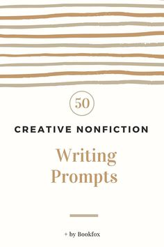 In the wide world of writing prompts, the options are slim for creative nonfiction writers. Even the relevant prompts are often jumbled together with essay and fictional prompts, making it hard for writers to find what they really want. But not to worry. I present one whole hefty list of prompts just for creative nonfiction…