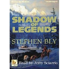 Click this pin to get SHADOW OF LEGENDS, CD/MP3 download, by Stephen Bly, (Fortunes Of The Black Hills Series). Family saga western adventure novel. Brazos Fortune has left a towering legacy. His son Todd now struggles to prove himself and find his own identity. Read by Jerry Sciarrio. App. 7.56 Hrs. Rated G. $9.99