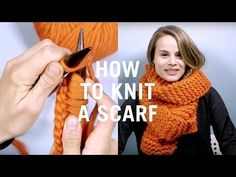 How to Knit a Scarf - Very Easy Scarf Tutorial for Absolute Beginners - YouTube