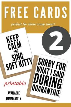 2 Free Cards from RODEO GIRLS, #covid-19cards, #keepcalmandsingsoftkitty, #sorryforwhatIsaid, #freebies, #freecard, #pritables, #printablecard, #downloadablecard