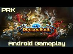 DRAGON SOUL Android Gameplay / Partida de DRAGON SOUL en Android - YouTube #androidgame #android #gaming #mobile #rpg #dragonsoul