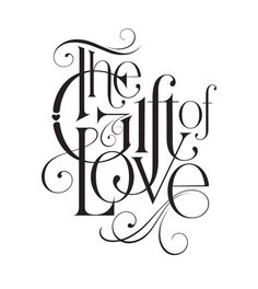 The Gift of Love  [by Keith Morris]