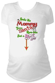 Looks like mommy gave Santa more than just a by CustomTeesForTots, $21.99
