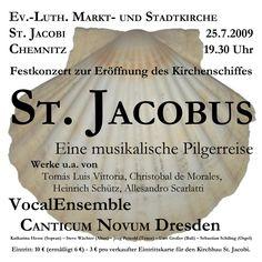 2009-07-25  Konzert des VocalEnsembles  CANTICUM NOVUM Dresden    ST. JACOBUS    www.cn-dresden.de