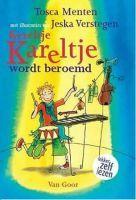 Recensie van Jelle over Tosca Menten - Kereltje Kareltje wordt beroemd | http://www.ikvindlezenleuk.nl/2015/08/tosca-menten-kereltje-kareltje-wordt-beroemd/