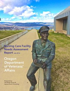 Nursing care facility needs assessment report, by the Oregon Department of Veterans' Affairs