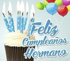 Geburtstagskarte In Spanisch Unique Feliz Cumpleaños Hermano – Geburtstagsgeschenke Karten Spanish Birthday Wishes, Birthday Wishes Quotes, Happy Birthday Messages, Happy Birthday Images, Happy Birthday Greetings, Birthday Cards For Brother, Happy Birthday Mom, Happy B Day, Birthday Board