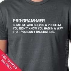 Programmer Mens Womens T-shirt  geek gift father dad husband daddy shirt tshirt Birthday geeky geekery s-2xl. $18.95, via Etsy.